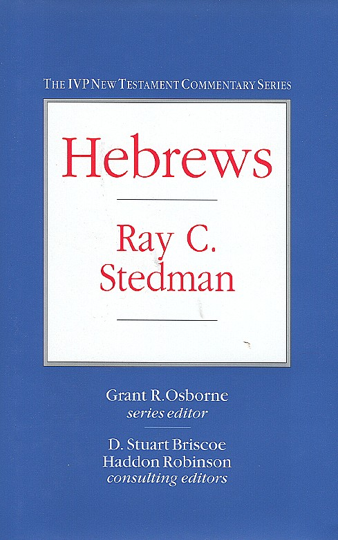The New Testament Commentary Series: HEBREWS